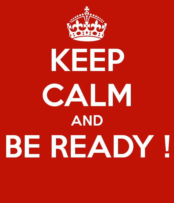 keep-calm-and-be-ready-74